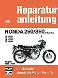 Honda 250/350 (2 Zylinder) Baujahr 1970-1974: CB 250 K2/ CB 250 K3/ CB 250 K4/ CB 350 K4