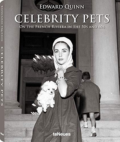 Celebrity Pets, Edward Quinns schönste Aufnahmen der Stars und Sternchen der 50er- und 60er-Jahre mit ihren geliebten Haustieren (Deutsch, Englisch, ... Riviera in the 50s and 60s (Photography)