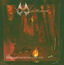 Darkness With Tales To Tell by Manticora