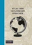Atlas der verlorenen Sprachen von Rita Mielke