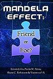 Mandela Effect: Friend or Foe?