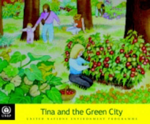Tina and the Green City (Tunza Environmental Series for Children)