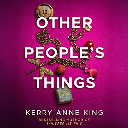 Other People's Things: A Novel