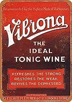 ノベルティサイン面白い屋外&屋内サインインチ、1922 Vibronaトニックワイン面白い鉄絵画ヴィンテージメタルプラーク装飾警告サイン吊り下げアートワークポスターバーパーク