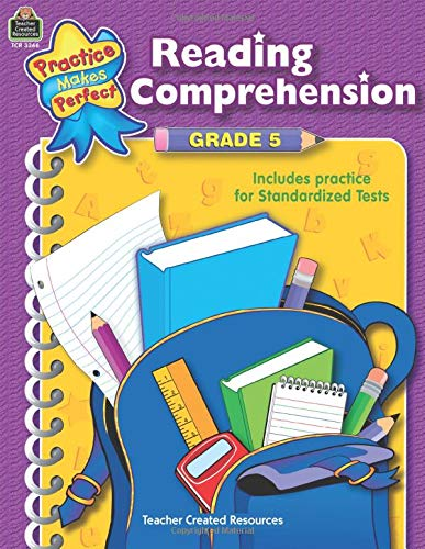 Reading Comprehension Grade 5 (Practice Makes Perfect (Teacher Created Materials))