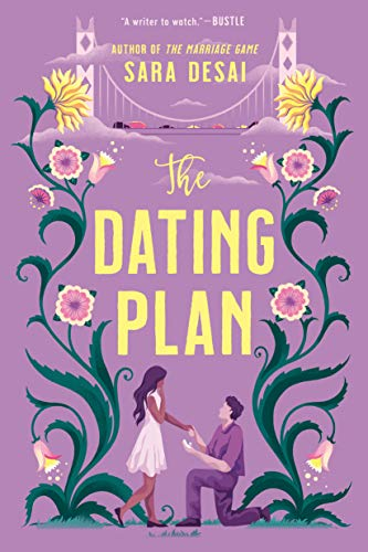 The Dating Plan by [Sara Desai]