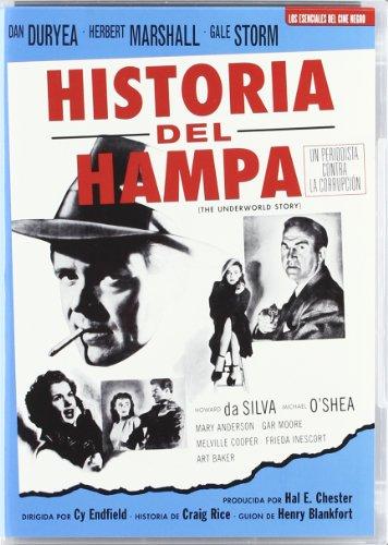 Historia Del Hampa (The Underworld Story) [DVD]