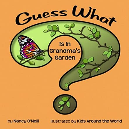 Guess What is in Grandma's Garden?