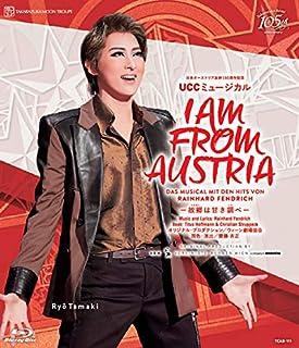 月組宝塚大劇場公演 日本オーストリア友好150周年記念 UCCミュージカル 『I AM FROM AUSTRIA-故郷は甘き調べ-』 [Blu-ray]