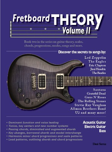 Fretboard Theory Volume II: Book two in the series on guitar ...