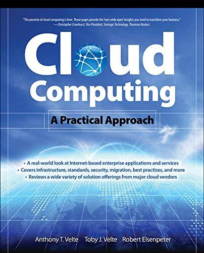 Cloud Computing, A Practical Approach