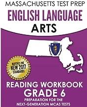 MASSACHUSETTS TEST PREP English Language Arts Reading Workbook Grade 6: Preparation for the Next-Generation MCAS Tests