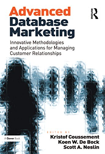 Advanced Database Marketing: Innovative Methodologies and Applications for Managing Customer Relationships (English Edition)
