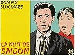 La Nuit de Saigon de Romain Slocombe