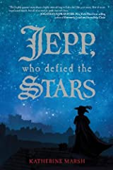 Jepp, Who Defied the Stars by Katherine Marsh (October 09,2012) Relié