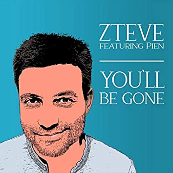 You'll Be Gone (feat. Pien)