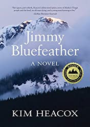 Jimmy Bluefeather // A list of 12 of the best adventure books and inspiring books about the outdoors for anyone who wants a little more adventure in their everyday life.