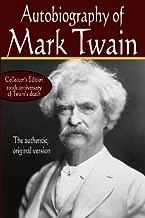 Autobiography of Mark Twain, the authentic original version