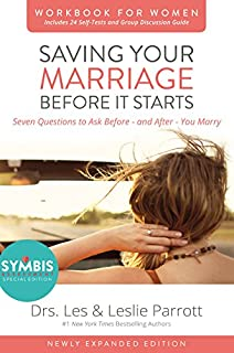 Saving Your Marriage Before It Starts Workbook for Women Updated: Seven Questions to Ask Before---and After---You Marry