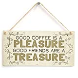 Meijiafei Good Coffee is A Pleasure Good Friends are A Treasure - Beautiful Home Accessory Gift Sign Special Present for Friends 10'x5'