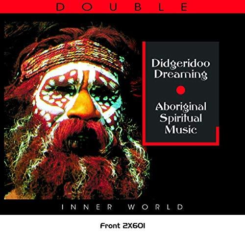 Didgeridoo Dreaming: Aboriginal Spiritual / Various