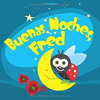 Buenas Noches, Fred
