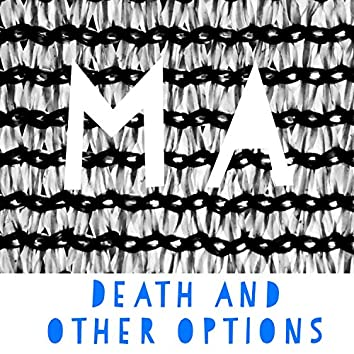 Death and Other Options