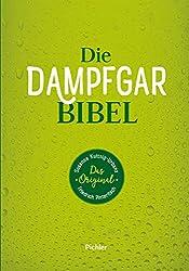 Dampfgarbibel Dampfgarkochbuch