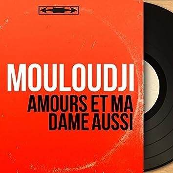 Amours et ma dame aussi (feat. François Rauber et son orchestre) [Mono Version]