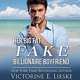 Her Big Fat Fake Billionaire Boyfriend cover art