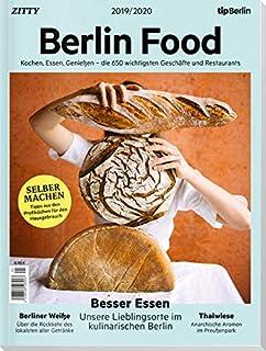 Berlin Food 2019/2020: Die besten Geschäfte und Restaurants