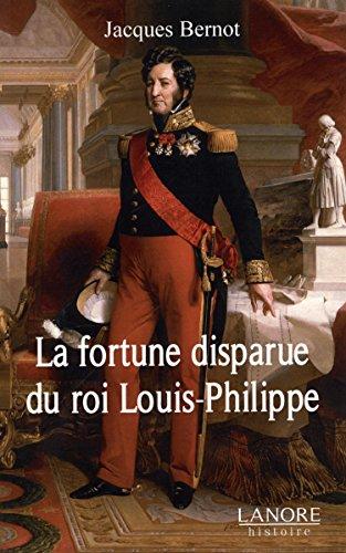 La fortune disparue du roi Louis-Philippe