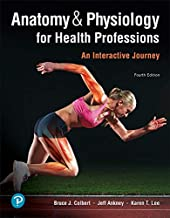 Anatomy & Physiology for Health Professions (Anatomy and Physiology for Health Professions)
