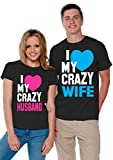 I Love My Crazy Husband and Wife Couple Shirts Valentines Day Men Medium/Ladies Small Black