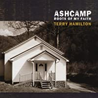 Ashcamp Roots of My Faith