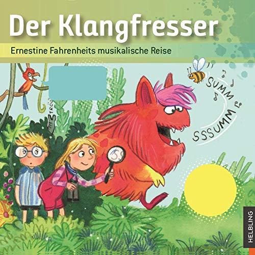 Der Klangfresser - Ernestine Fahrenheits musikalische Reise