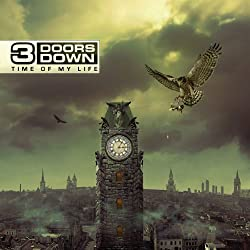 3 Doors Down-Time of My Life