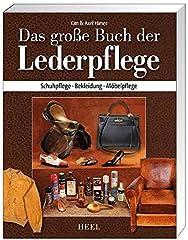 Das große Buch Lederpflege: Schuhpflege