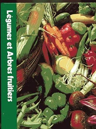 Légumes et arbres fruitiers