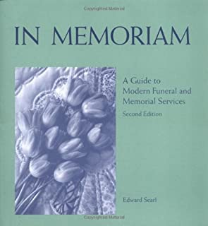 In Memoriam: A Guide to Modern Funeral and Memorial Services (2nd Edition)
