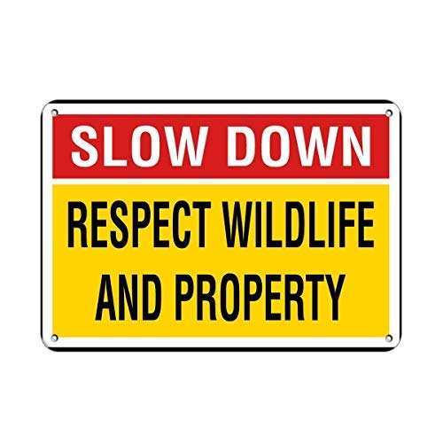 43LenaJon Slow Down Respect Wildlife and Property Panneau de camping pour homme Cave Garden Street Signs Farmhouse Home Office Decor