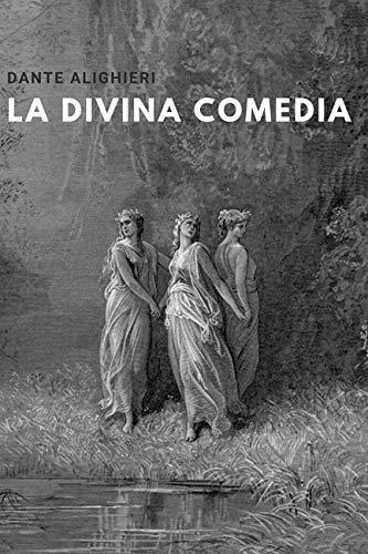 La divina comedia: Padre de la lengua Italiana - Edición Amazon