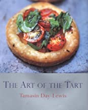 The Art Of The Tart by Tamasin Day-Lewis (13-Jul-2000) Hardcover