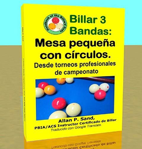 Billar 3 Bandas - Mesa pequeña con círculos: Desde torneos profesionales de...