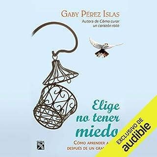 Elige no tener miedo audiobook cover art