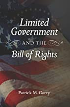 Limited Government and the Bill of Rights