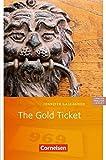 The Gold Ticket. 5. Schuljahr, Stufe 3: Lektüre zu 'English G Access'