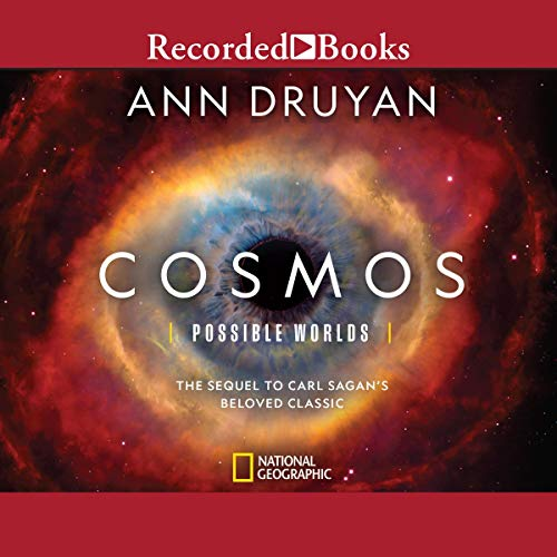 Cosmos: Possible Worlds Audiobook By Ann Druyan cover art