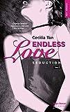 Endless Love - Tome 2 Séduction (02)