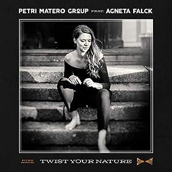 Twist Your Nature (feat. Agneta Falck)